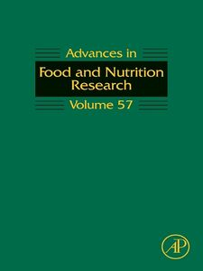 Ebook in inglese Advances in Food and Nutrition Research, Volume 57 -, -
