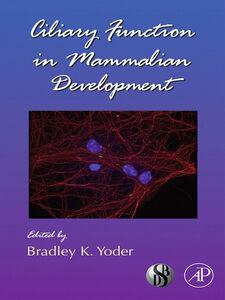 Ebook in inglese Ciliary Function in Mammalian Development -, -
