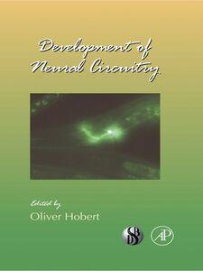 Ebook in inglese Development of Neural Circuitry