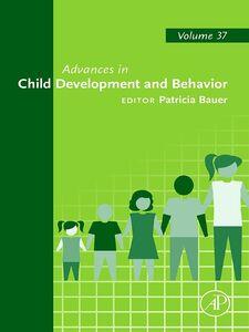 Ebook in inglese Advances in Child Development and Behavior