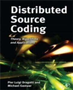 Ebook in inglese Distributed Source Coding Dragotti, Pier Luigi , Gastpar, Michael