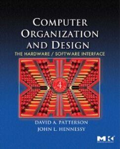 Foto Cover di Computer Organization and Design, Fourth Edition, Ebook inglese di John L. Hennessy,David A. Patterson, edito da Elsevier Science