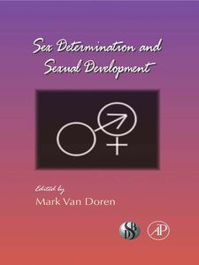 Foto Cover di Sex Determination and Sexual Development, Ebook inglese di  edito da Elsevier Science