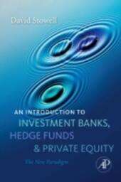 Introduction to Investment Banks, Hedge Funds, and Private Equity