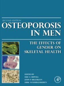 Foto Cover di Osteoporosis in Men, Ebook inglese di  edito da Elsevier Science