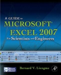 Foto Cover di Guide to Microsoft Excel 2007 for Scientists and Engineers, Ebook inglese di Bernard Liengme, edito da Elsevier Science