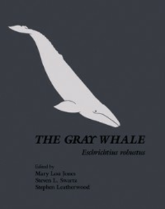 Ebook in inglese Gray Whale: Eschrichtius Robustus -, -