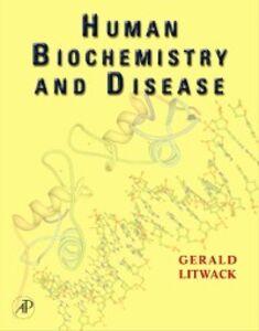 Foto Cover di Human Biochemistry and Disease, Ebook inglese di Gerald Litwack, edito da Elsevier Science