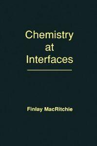 Foto Cover di Chemistry at Interfaces, Ebook inglese di Finlay MacRitchie, edito da Elsevier Science
