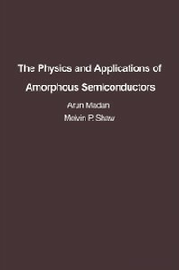 Ebook in inglese Physics and Applications of Amorphous Semiconductors Madan, Arun , Shaw, M. P.