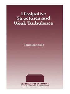 Foto Cover di Dissipative Structures and Weak Turbulence, Ebook inglese di  edito da Elsevier Science