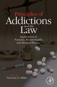 Foto Cover di Principles of Addictions and the Law, Ebook inglese di  edito da Elsevier Science