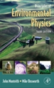 Ebook in inglese Principles of Environmental Physics Monteith, John , Unsworth, Mike