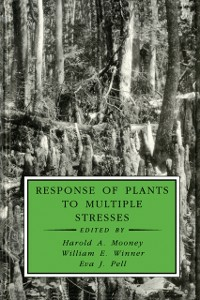 Ebook in inglese Response of Plants to Multiple Stresses -, -