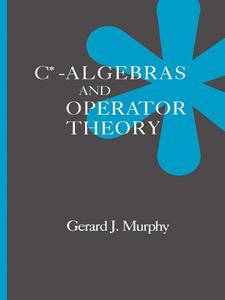 Ebook in inglese C*-Algebras and Operator Theory Murphy, Gerald J.