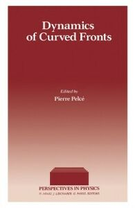 Ebook in inglese Dynamics of Curved Fronts -, -