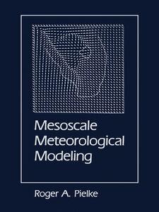 Ebook in inglese Mesoscale Meteorological Modeling Pielke, Roger A., Sr.