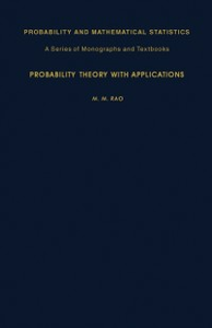 Ebook in inglese Probability Theory with Applications Rao, M. M.