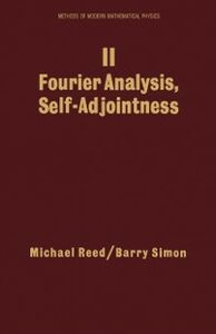 Ebook in inglese II: Fourier Analysis, Self-Adjointness Reed, Michael , Simon, Barry