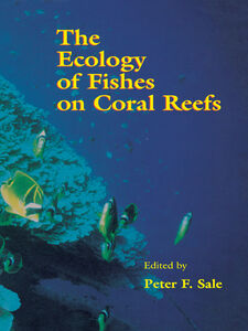 Ebook in inglese The Ecology of Fishes on Coral Reefs