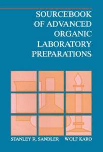Ebook in inglese Sourcebook of Advanced Organic Laboratory Preparations Karo, Wolf , Sandler, Stanley R.