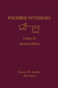 Ebook in inglese Polymer Syntheses Karo, Wolf , Sandler, Stanley R.