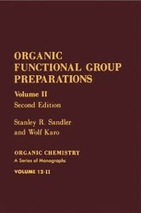 Ebook in inglese Organic Functional Group Preparations Karo, Wolf , Sandler, Stanley R.