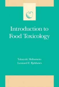 Foto Cover di Introduction to Food Toxicology, Ebook inglese di Leonard F. Bjeldanes,Takayuki Shibamoto, edito da Elsevier Science