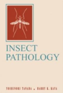 Ebook in inglese Insect Pathology Kaya, Harry K. , Tanada, Yoshinori