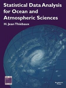 Foto Cover di Statistical Data Analysis for Ocean and Atmospheric Sciences, Ebook inglese di H. Jean Thiebaux, edito da Elsevier Science