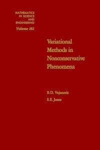 Ebook in inglese Variational Methods in Nonconservative Phenomena Jones, S. E. , Vujanovic, B. D.