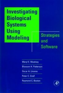 Ebook in inglese Investigating Biological Systems Using Modeling Boston, Raymond C. , Greif, Peter C. , Linares, Oscar A. , Wastney, Meryl E.