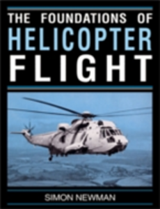 Ebook in inglese Foundations of Helicopter Flight Newman, S.