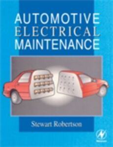 Ebook in inglese Automotive Electrical Maintenance Robertson, Stewart