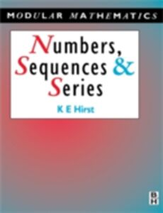 Foto Cover di Numbers, Sequences and Series, Ebook inglese di Keith Hirst, edito da Elsevier Science