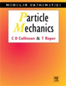 Ebook in inglese Particle Mechanics Collinson, Chris , Roper, Tom