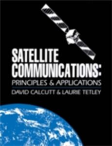 Ebook in inglese Satellite Communications Calcutt, David , Tetley, Laurie