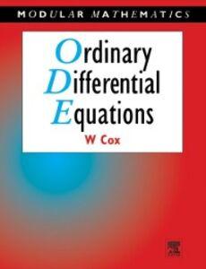 Foto Cover di Ordinary Differential Equations, Ebook inglese di William Cox, edito da Elsevier Science