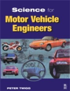 Foto Cover di Science for Motor Vehicle Engineers, Ebook inglese di Peter Twigg, edito da Elsevier Science