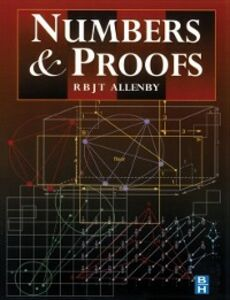 Ebook in inglese Numbers and Proofs Allenby, Reg