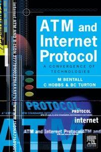 Ebook in inglese ATM and Internet Protocol Bentall, M. , Hobbs, C. , Turton, B.