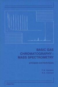 Ebook in inglese Basic Gas Chromatography-Mass Spectrometry Clement, R.E. , Karasek, F.W.