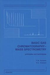 Basic Gas Chromatography-Mass Spectrometry