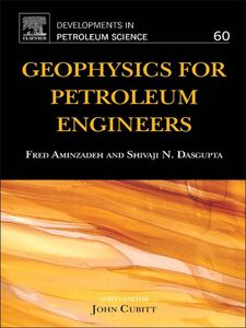 Ebook in inglese Geophysics for Petroleum Engineers Aminzadeh, Fred , Dasgupta, Shivaji N.