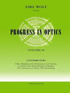 Ebook in inglese Progress in Optics Volume 44 -, -
