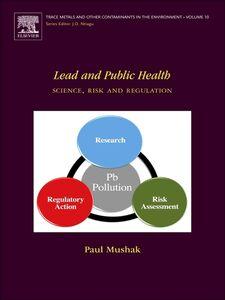 Ebook in inglese Lead and Public Health Mushak, Paul