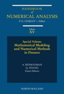 Foto Cover di Mathematical Modelling and Numerical Methods in Finance, Ebook inglese di  edito da Elsevier Science