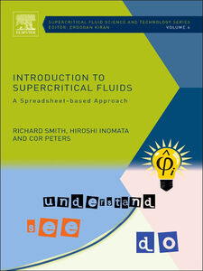 Ebook in inglese Introduction to Supercritical Fluids Inomata, Hiroshi , Peters, Cor , Smith, Richard, Jr.