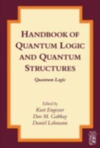 Ebook in inglese Handbook of Quantum Logic and Quantum Structures -, -