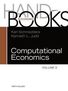 Ebook in inglese Handbook of Computational Economics, Volume 3 -, -